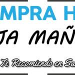 COMPRA HOY – VIAJA MAÑANA